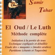 Oud, Naï, qanoun,Derbuka / Méthodes d'Initiation